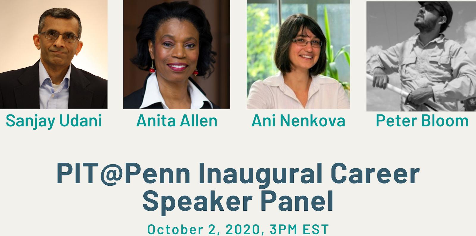 Photos of Sanjay Udani, Anita Allen, Ani Nenkova, and Peter Bloom PIT@Penn Career event